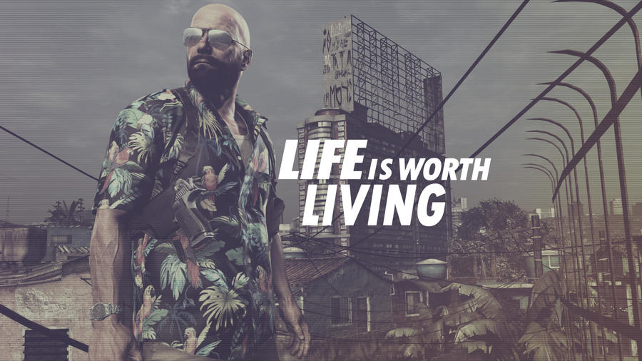 Life is worth living by IronHard