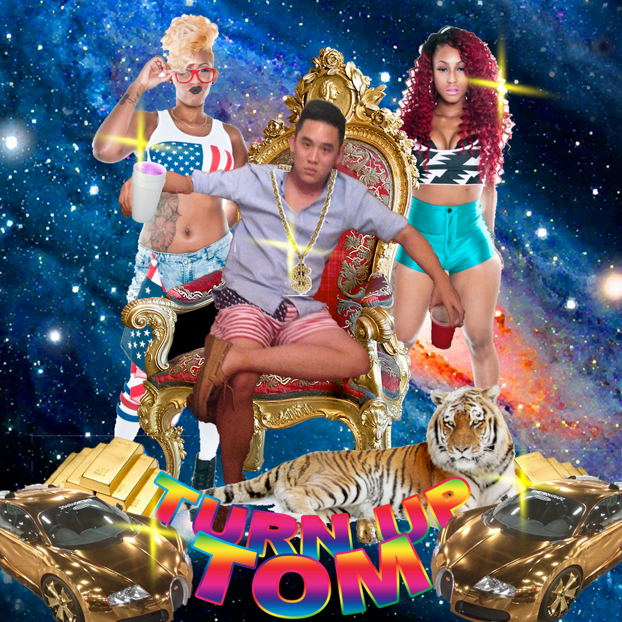 TURN UP TOM by dfxVanish