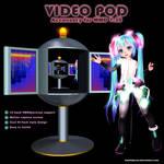 MMD Video Pod Accessory