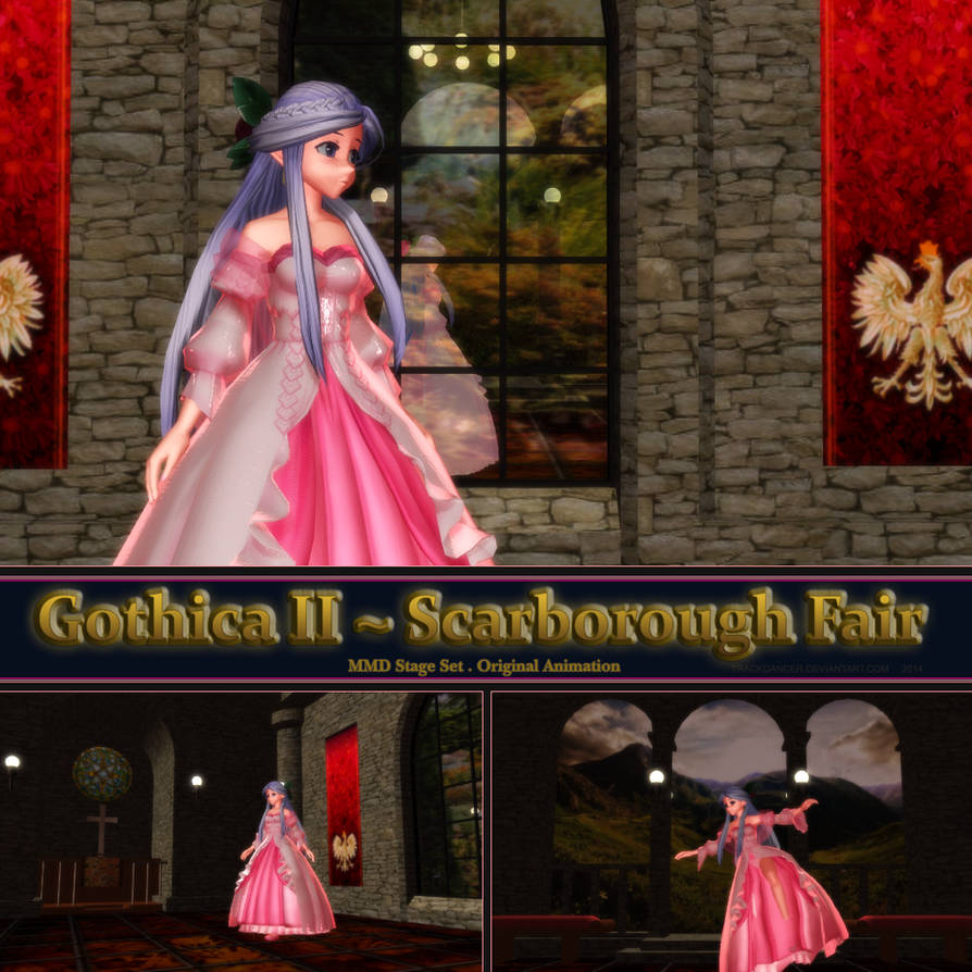 MMD Gothica 2 Stage + Scarborough Fair motion by Trackdancer