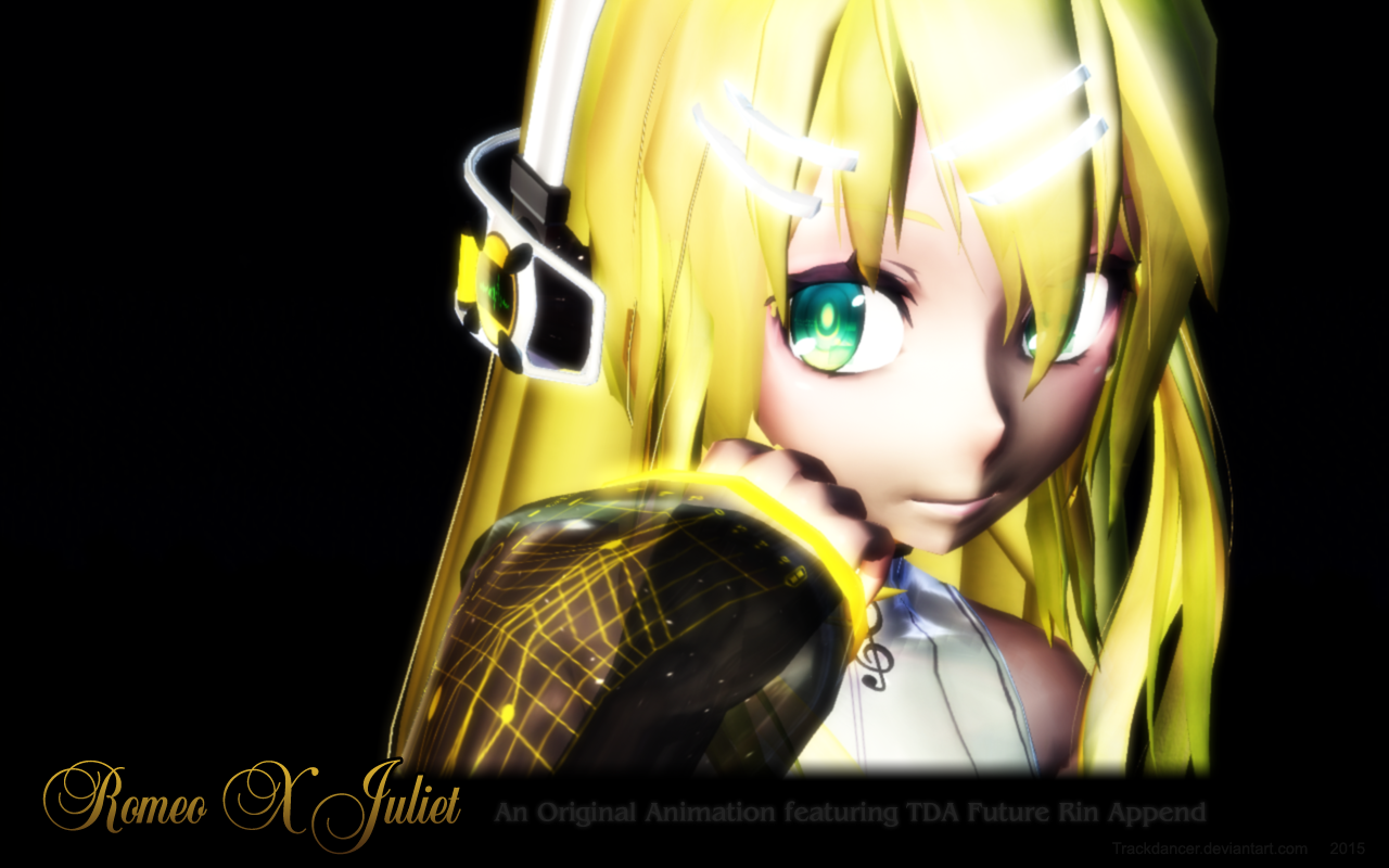 MMD Tda Future Rin Append - Romeo X Juliet Theme by Trackdancer