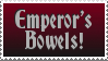 Emperor's Bowels by RavenReilly