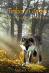 Timber's Gambit (front cover) by skydancer792007