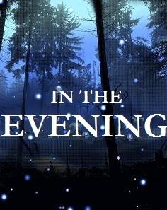 In The Evening by Beloved-Stranger