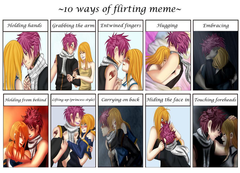 10 ways of flirting meme nalu by renavie on deviantart