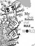 Robots shall RULE teh WORLD