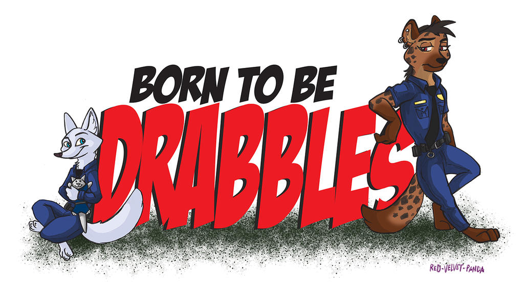Story: Born to Be Drabbles