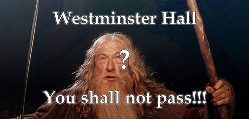 Trump, You shall not pass to Westminster Hall