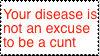I HAZ A DISEASE