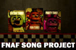 (SFM) FNAF Song project