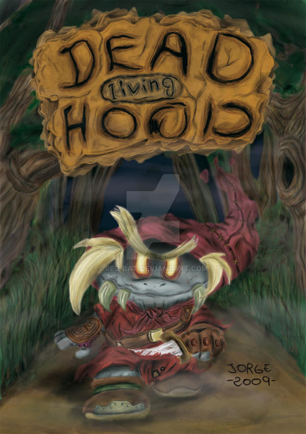 Dead Living Hood by Red-bat