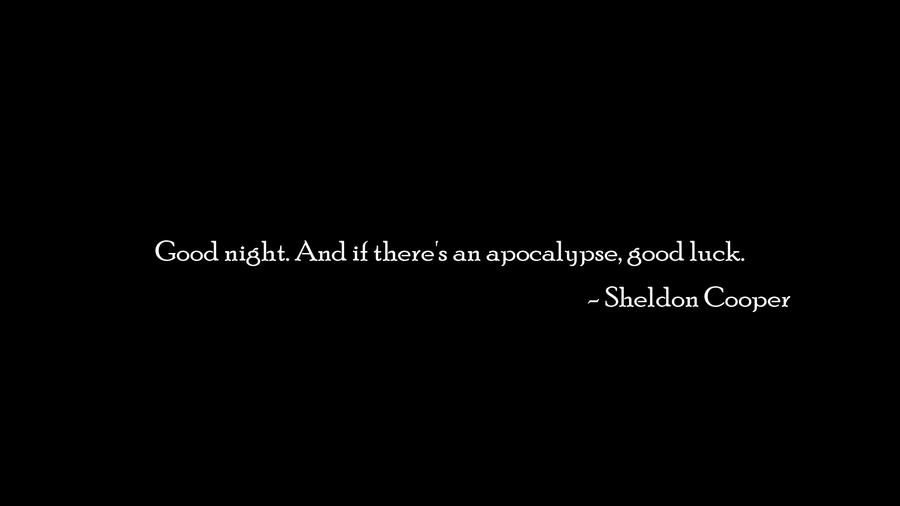Good night by Sheldon Cooper by Wcreates