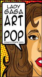 Lady Gaga - ARTPOP by CrimsonCrystalBlood