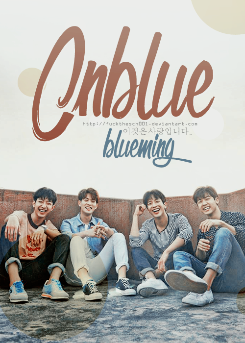 CNBlue Blueming by Fuckthesch00l