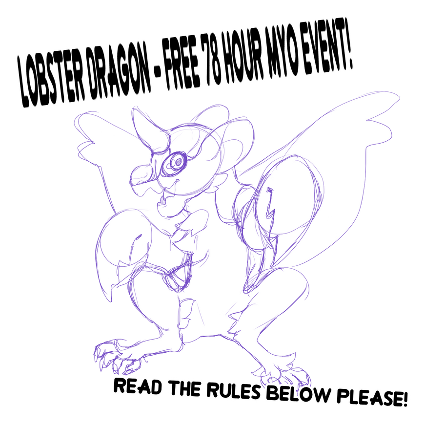 Lobster Dragon - Free 78 Hour MYO Event (CLOSED) by ARSONlST