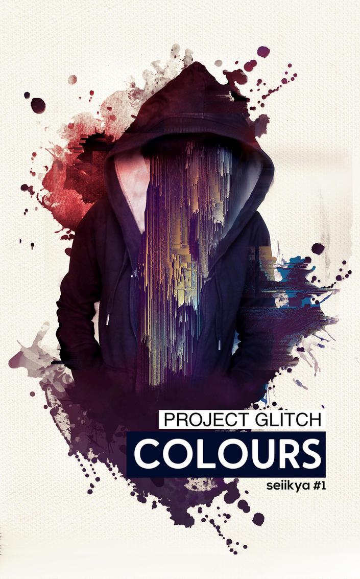 Project Glitch Colours #1 by Seiikya