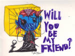 Will you be my friend...