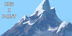 How I paint : Mountains