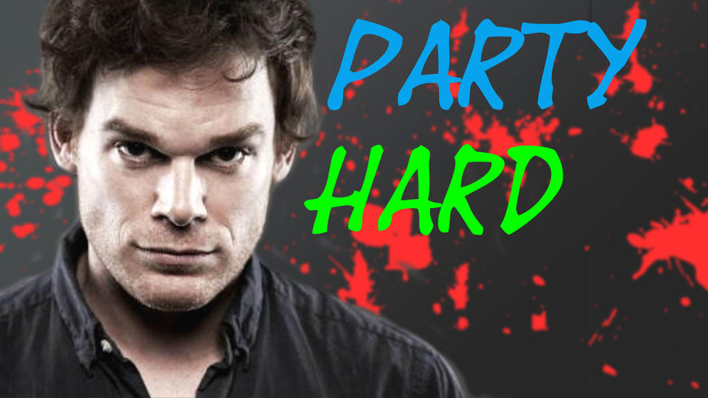 PARTY HARD [WALKTHROUGH] by jayce793
