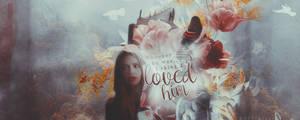 Signature: I loved him