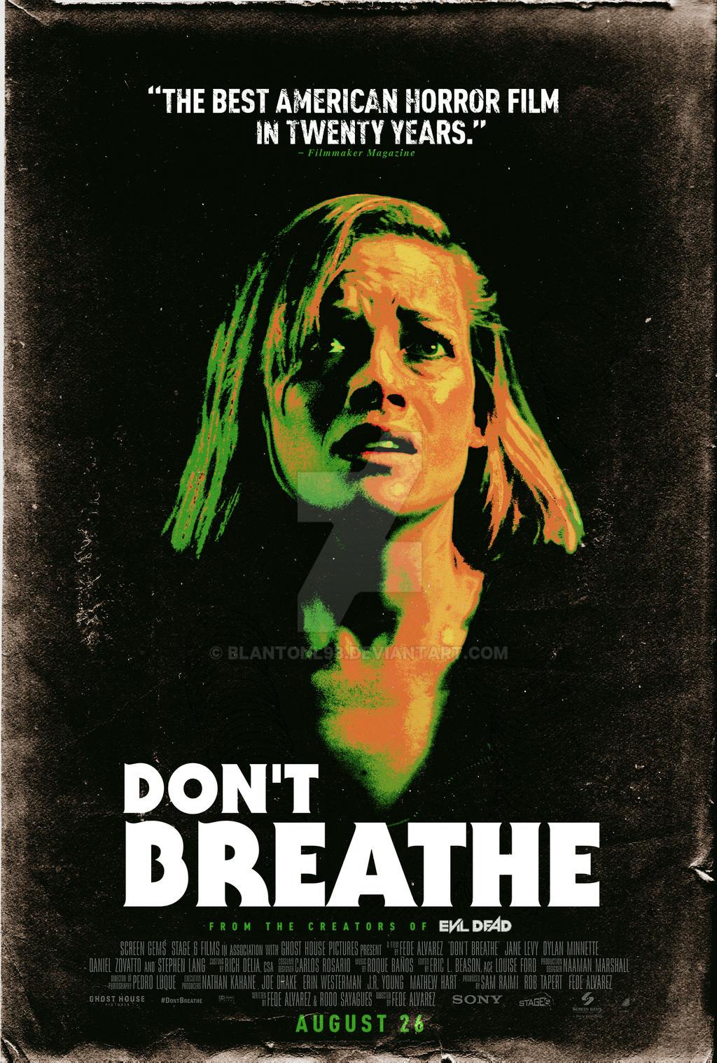 Don't Breathe (Movie Poster) by blantonl98 on DeviantArt