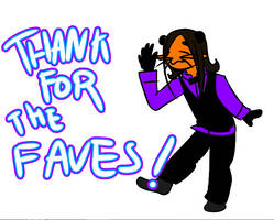 Thank For The Faves! by SazaL-Cacahuete