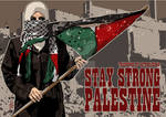 Stay Strong Palestine