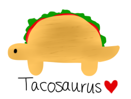 Tacosaurus by Aria-Melodie