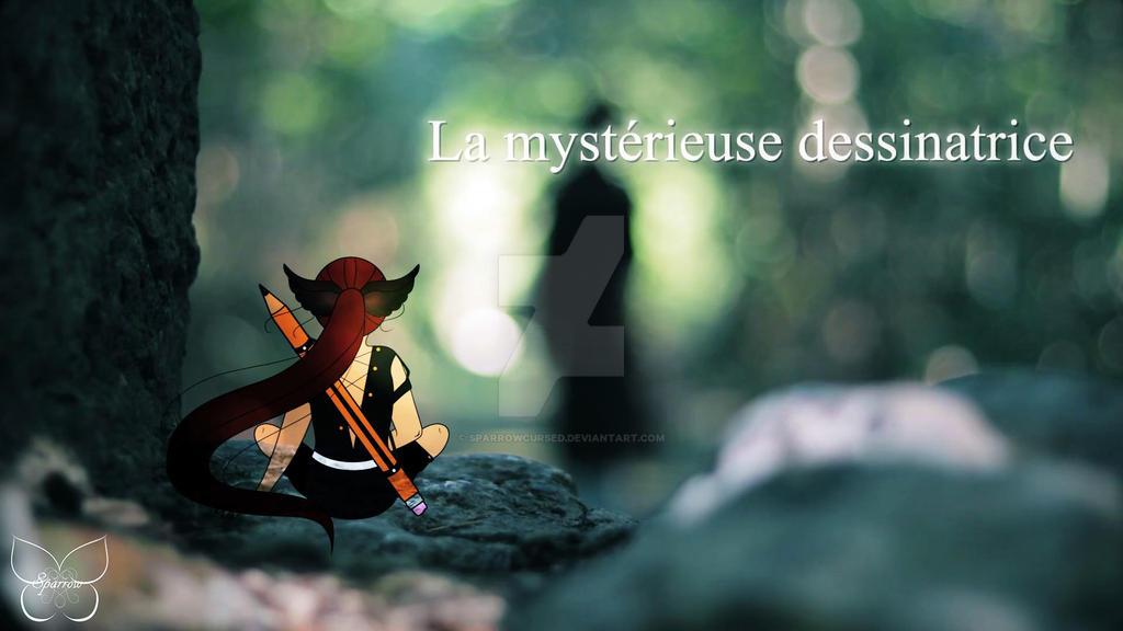 La mystrieuse dessinatrice 06 (mon avatar) by SparrowCursed