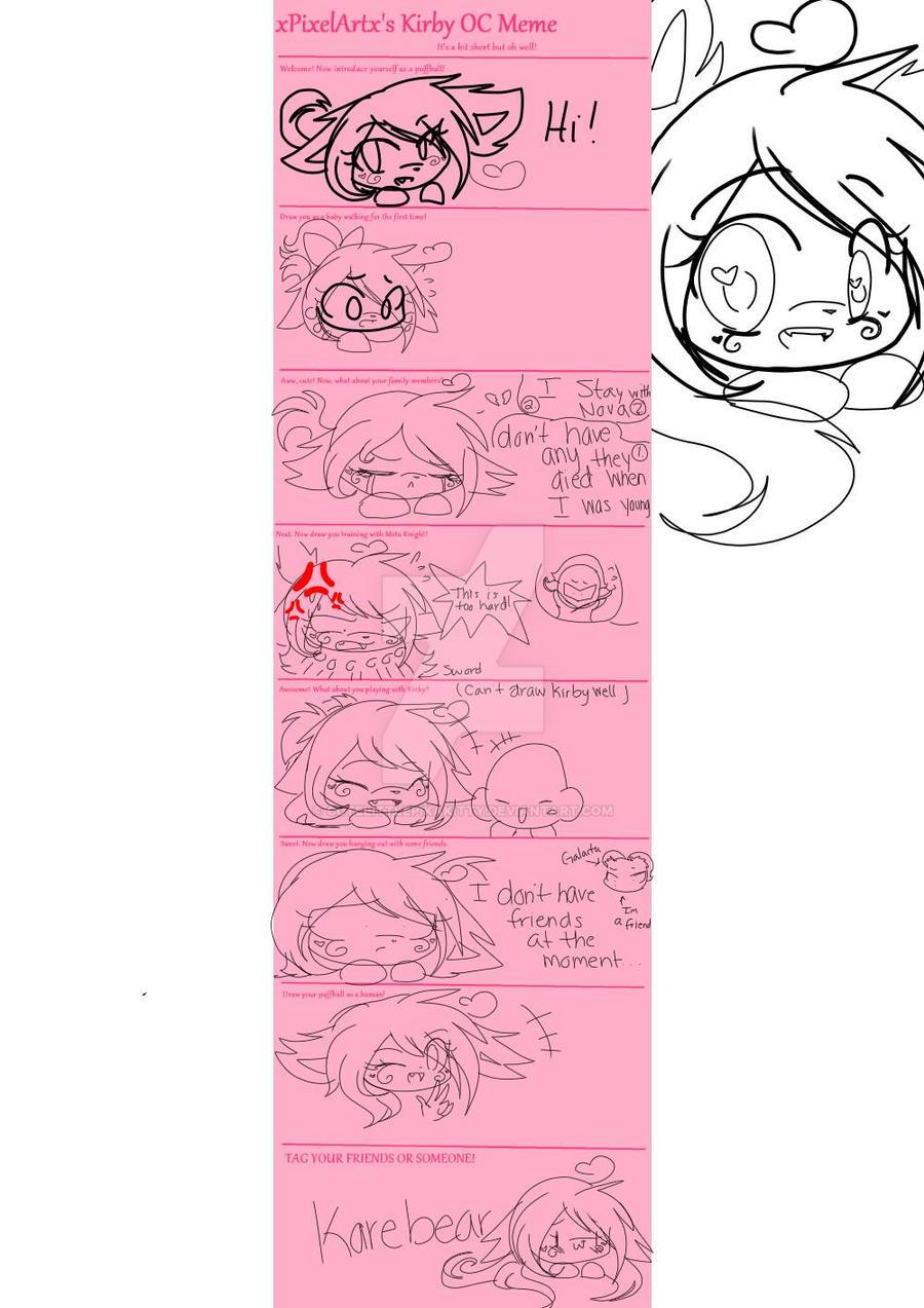 Kirby Oc meme  by cutelittlepikakitty
