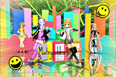 [MMD] Matryoshka Dance Collab! by CronaLuciaII