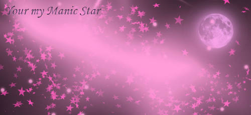 Your My Manic Star