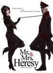 Mr and Mrs Heresy