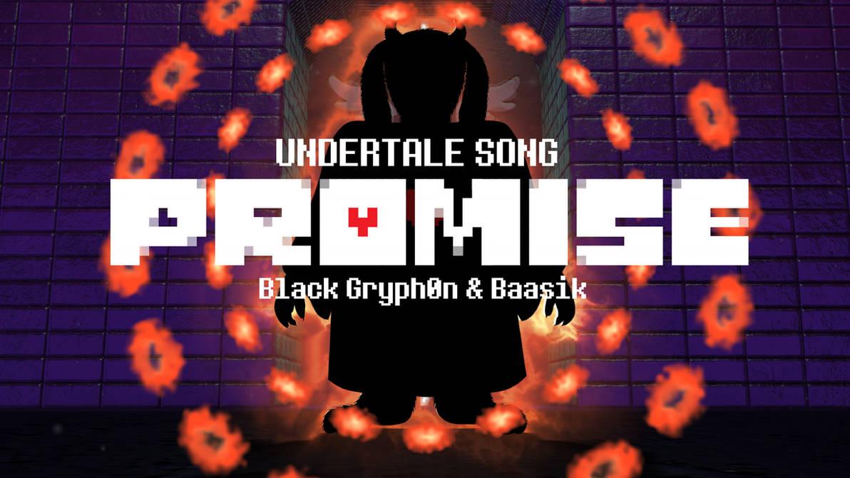 PROMISE (Undertale Song) by BlackGryph0n