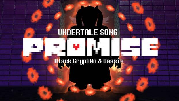 PROMISE (Undertale Song)