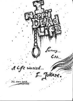 I HAPPY DEAD LIFE