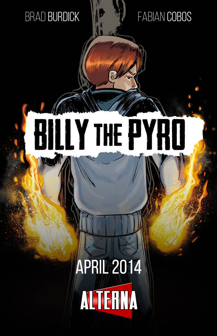 Billy the Pyro - Alterna Comics Teaser by burthefly