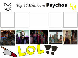 Top 10 Hilarious Psychos by sydneypie