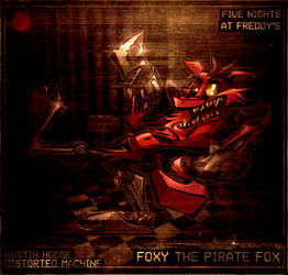 Foxy the Pirate Fox by DISTORTEDMACHINE
