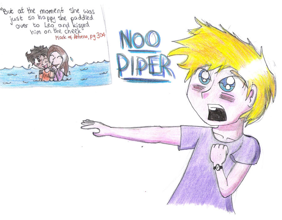 NOO PIPER!!! by madster123