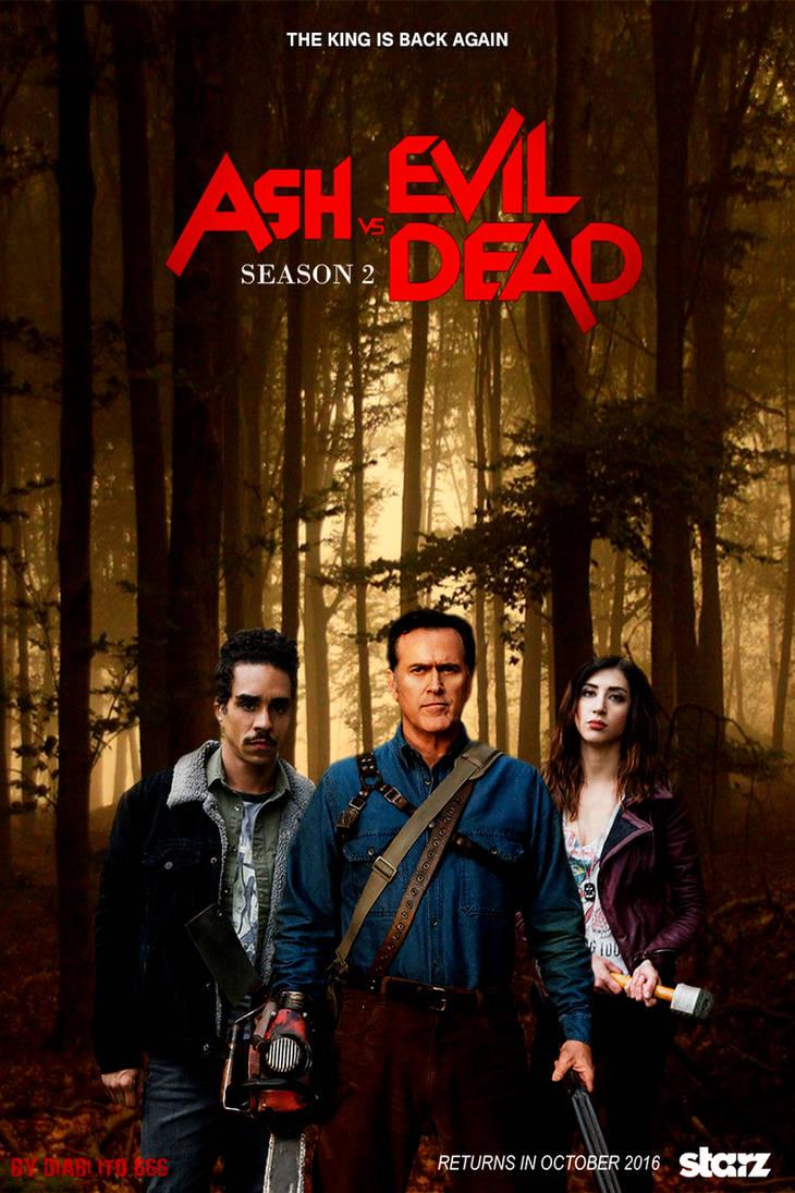 Ash Vs Evil Dead Season 2 Poster Wallpaper By Tibubcn On Deviantart