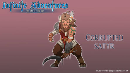 Infinite adventures - Corrupted Satyr by eadgear