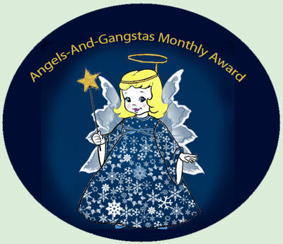 Angels And Gangstas Group Monthly Award