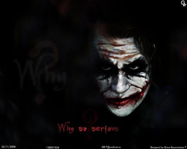 Joker Why So Serious By Jeddah Boy