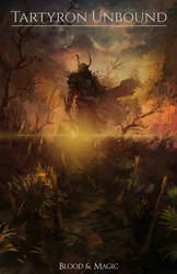 Blood and Magic: Tartyron Unbound