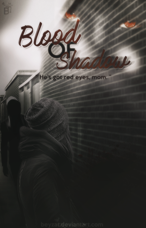 Blood of Shadow Wattpad Book Cover #13 by BeyzaT