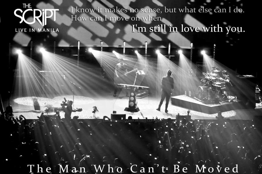 the man who can be moved The man who can't be moved is a pop ballad, the second single from irish band the script from their album the script the song was released on 25 july 2008 this song served as their radio.