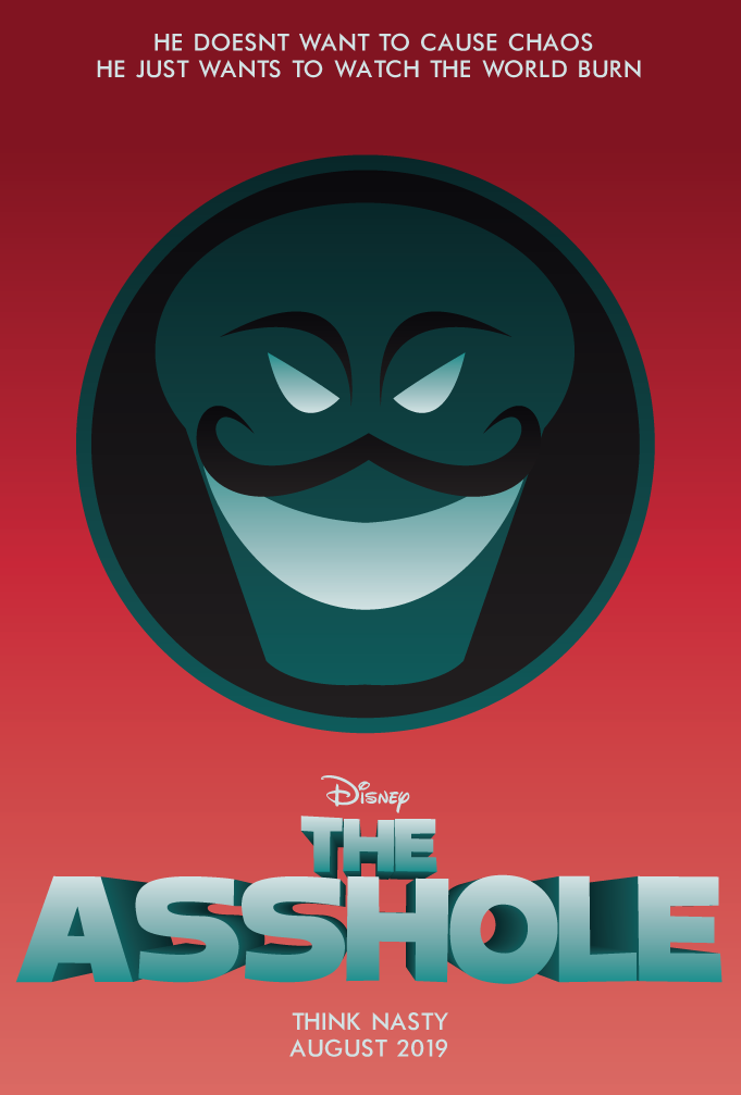 The Asshole Poster by Jarvisrama99