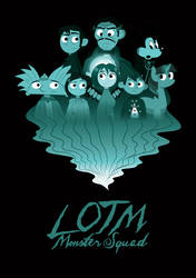 LOTM Monster Squad by Jarvisrama99
