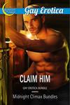 Claim Him Gay Erotia Bundle Cover